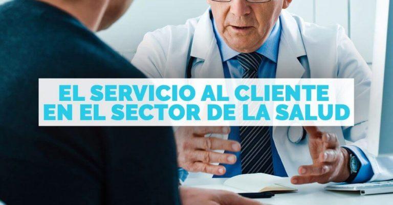 Consejos para la atención al cliente en el sector de la salud.