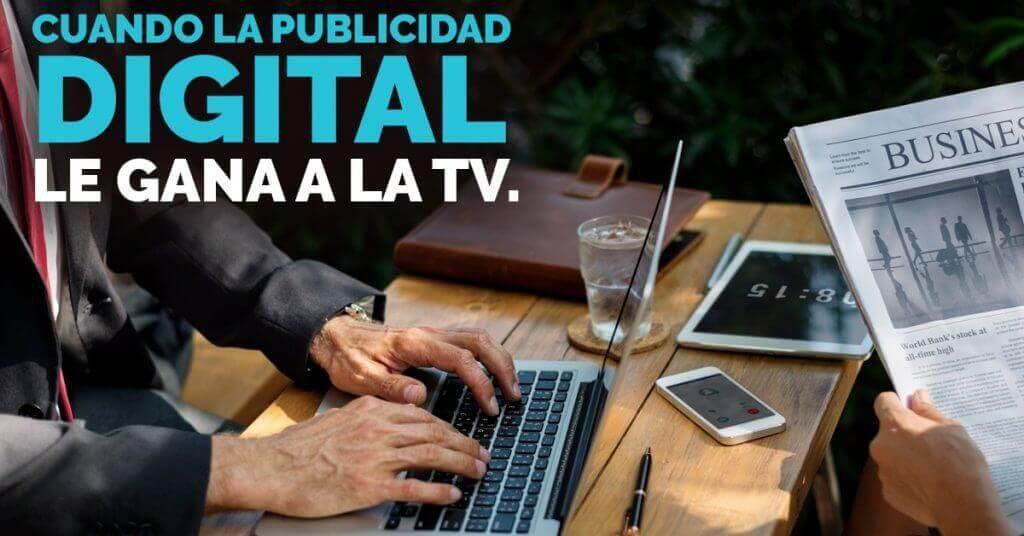 En tiempos actuales, la publicidad por TV ha caído a segundo lugar por la publicidad digital.