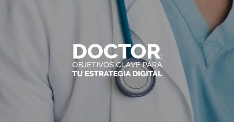 Puntos clave para tu estrategia digital como doctor
