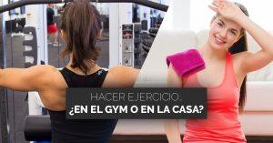 Te ayudamos a decidir si hacer ejercicio en gym o en casa.