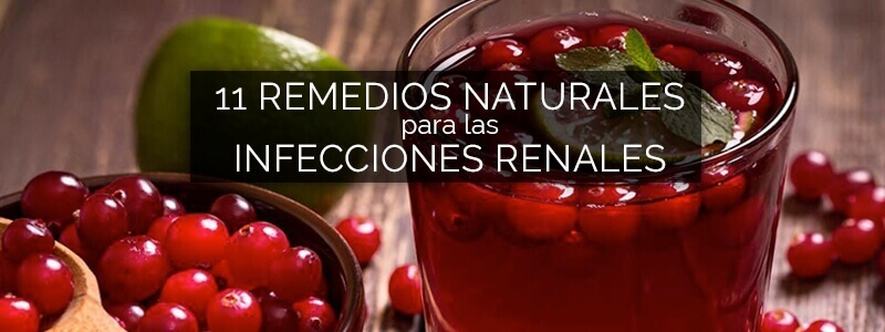 Remedios naturales para infecciones renales.
