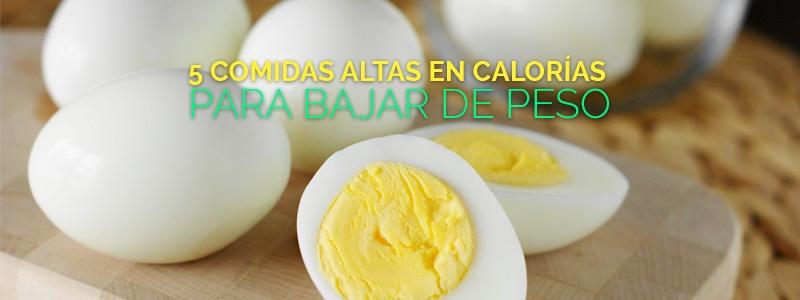 Alimentos altos en calorías que te ayudan a bajar de peso.