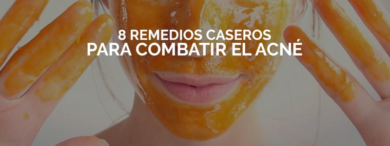 Remedios caseros que te ayudarán a combatir el acné.