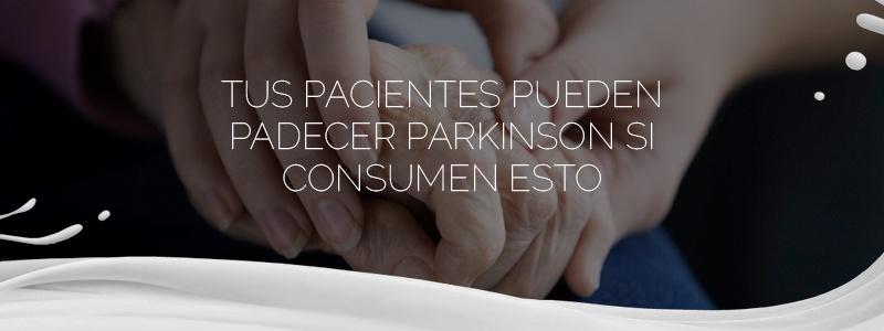 El exceso de lácteos puede contribuir a desarrollar el mal de Parkinson.