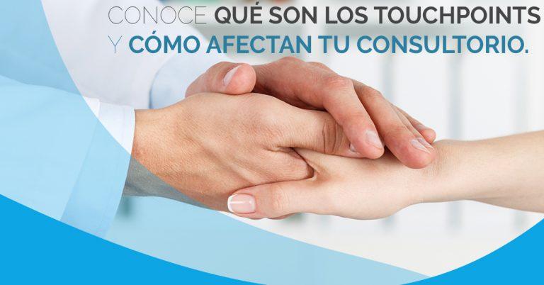 Usa los touchpoints para aumentar el número de pacientes.