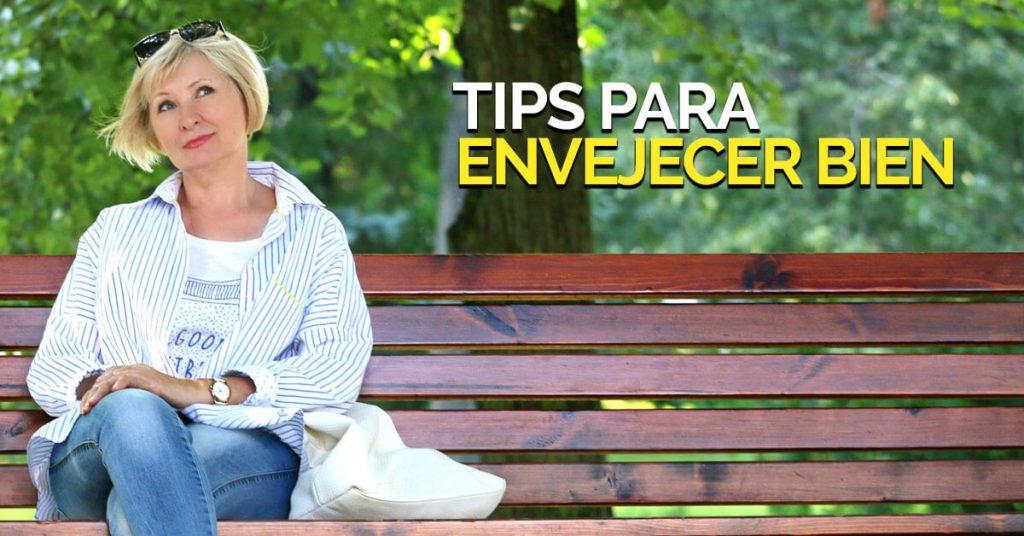 Tips para el envejecimiento