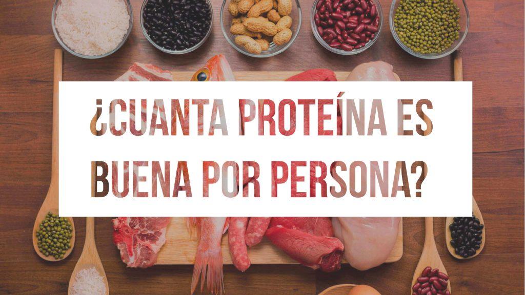 Cantidad recomendada de proteína